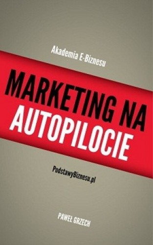 Marketing Na Autopilocie