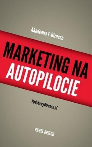 Marketing Na Autopilocie